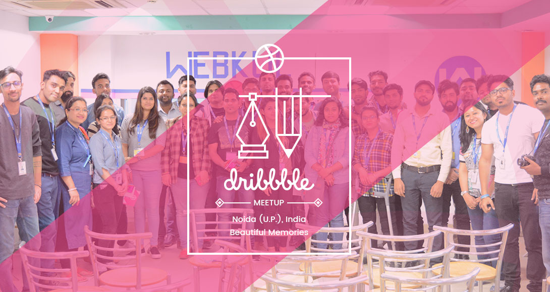 Dribbble MeetUp 2017 at Webkul